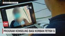 VIDEO: Program Konseling Bagi Korban Fetish