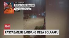VIDEO: Banjir Bandang Terjang Desa Bolapapu Sigi