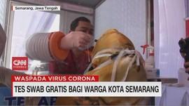 VIDEO: Tes Swab Gratis Bagi Warga Kota Semarang