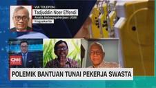 VIDEO: Polemik Bantuan Tunai Pekerja Swasta (3/3)
