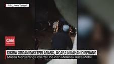 VIDEO: Dikira Organisasi Terlarang, Acara Nikahan Diserang