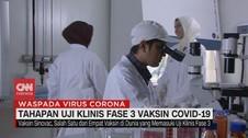 VIDEO: Tahapan Uji Klinis Fase 3 Vaksin Covid-19