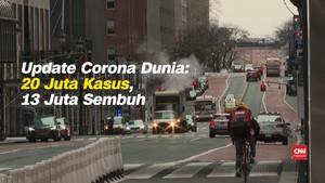 VIDEO: Kasus Positif Covid-19 Dunia Tembus 20 Juta