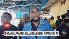 VIDEO: Diduga Malpraktik, Keluarga Pasien Ngamuk di RS