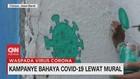 VIDEO: Kampanye Bahaya Covid-19 Lewat Mural