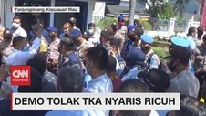 VIDEO: Demo Tolak TKA Nyaris Ricuh