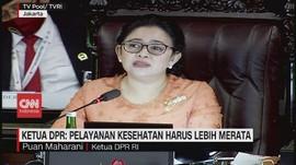 VIDEO: Ketua DPR: Pelayanan Kesehatan Harus Lebih Merata