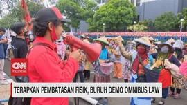 VIDEO: Terapkan Pembatasan Fisik, Buruh Demo Omnibus Law