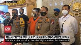 VIDEO: Pelaku Fetish Kain Jarik Jalani Pemeriksaan Kejiwaan