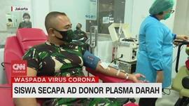 VIDEO: Sembuh dari Covid-19, Perwira Secapa TNI Donor Darah