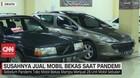 VIDEO: Susahnya Jual Mobil Bekas Saat Pandemi