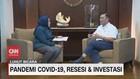 VIDEO: Pandemi Covid-19, Resesi & Investasi (5/5)