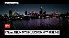 VIDEO: Cahaya Merah Putih di Landmark Kota Brisbane