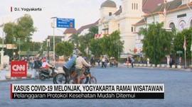 VIDEO: Kasus Covid-19 Melonjak, Yogyakarta Ramai Wisatawan