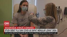 VIDEO: Studi: Flu dan Covid-19 Dapat Menular Lewat Debu