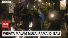 VIDEO: Wisata Malam Mulai Ramai di Bali