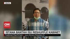 VIDEO: Istana Bantah Isu Reshuffle Kabinet