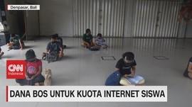 VIDEO: Dana BOS Untuk Kuota Internet Siswa