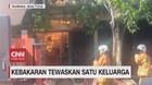 VIDEO: Kebakaran Tewaskan Satu Keluarga