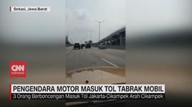 VIDEO: Pengendara Motor Masuk Tol Tabrak Mobil