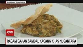VIDEO: Ragam Sajian Sambal Kacang Khas Nusantara