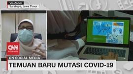 VIDEO: Mutasi Corona Ditemukan di Surabaya, Ini Kata Pakar