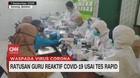 VIDEO: Ratusan Guru di Kota Serang Reaktif Covid-19