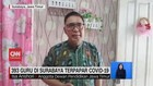VIDEO: 393 Guru di Surabaya Terpapar Covid-19