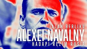 INFOGRAFIS: Jalan Berliku Alexei Navalny Hadapi Rezim Rusia