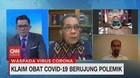 VIDEO: Klaim Obat Covid-19 Berujung Polemik