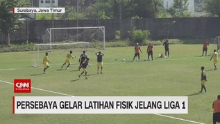 VIDEO: Persebaya Gelar Latihan Fisik Jelang Liga 1