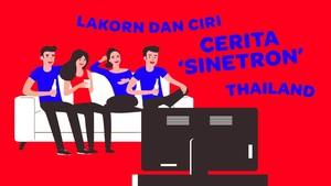 INFOGRAFIS: Lakorn dan Ciri Cerita 'Sinetron' Thailand