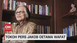 VIDEO: Tokoh Pers Jakob Oetama Wafat