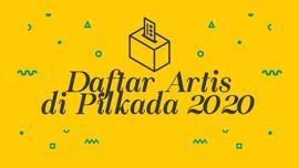 INFOGRAFIS: Daftar Artis di Pilkada 2020