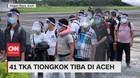 VIDEO: Tanpa Tunjukan Paspor, 41 TKA Tiongkok Tiba di Aceh