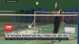 VIDEO: Tim Indonesia Mundur Dari Piala Thomas & Uber 2020