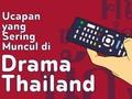 INFOGRAFIS: Ucapan yang Sering Muncul di Drama Thailand