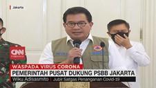VIDEO: Pemerintah Pusat Dukung PSBB Jakarta