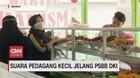 VIDEO: Suara Pedagang Kecil Jelang PSBB DKI