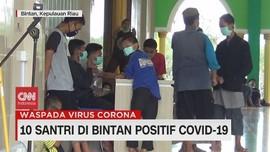 VIDEO: 10 Santri di Bintan Positif Covid-19