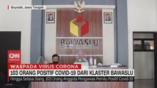 VIDEO: 103 Orang Positif Covid-19 dari Klaster Bawaslu