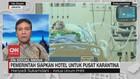 VIDEO: Pemerintah Siapkan Hotel untuk Pusat Karantina
