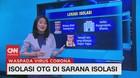 VIDEO: Isolasi OTG di Sarana Isolasi