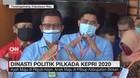 VIDEO: Dinasti Politik Pilkada Kepri 2020