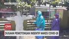 VIDEO: Dugaan Pemotongan Insentif Nakes Covid-19