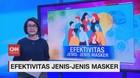 VIDEO: Efektivitas Jenis-jenis Masker