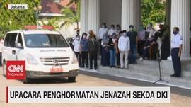 VIDEO: Upacara Penghormatan Jenazah Sekda DKI Saefullah