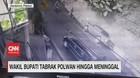 VIDEO: Mabuk, Wakil Bupati Tabrak Polwan Hingga Meninggal