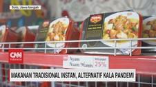 VIDEO: Makanan Tradisional Instan, Alternatif Kala Pandemi