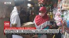 VIDEO: PSBB, Pemprov DKI Kembali Salurkan Bansos